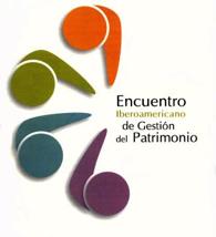 VI Encuentro Iberoamericano de Gestión del Patrimonio