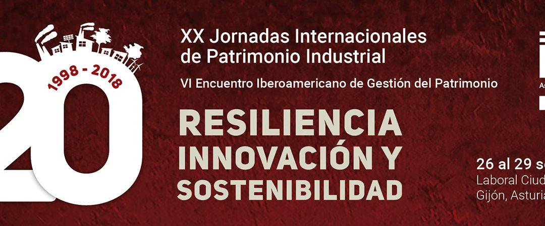 PROGRAMA de las XX Jornadas Internacionales de Patrimonio Industrial 2018 y del Festival de cine sobre patrimonio industrial y paisajes culturales INCUNA IFF