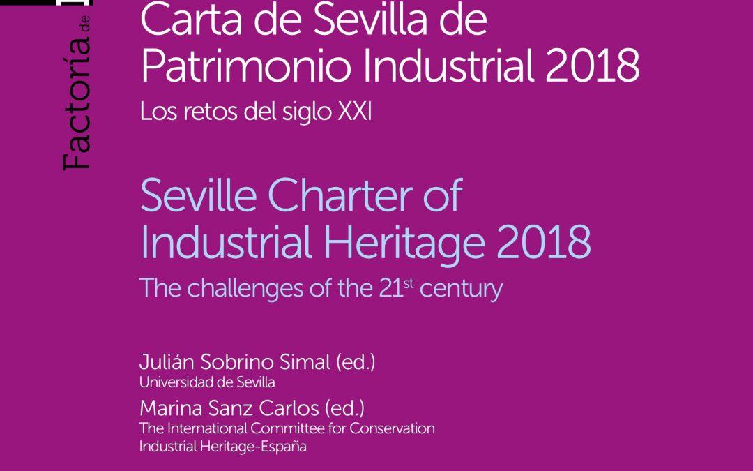 Dada a conocer la Carta de Sevilla del Patrimonio Industrial, documento de referencia para la valorización del patrimonio cultural