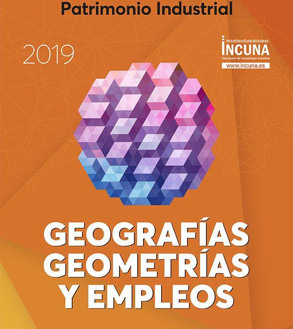 CALL for Papers / presentación de ponencias para las XXI Jornadas Internacionales de Patrimonio Industrial -INCUNA 2019- Gijón 25 / 28 septiembre
