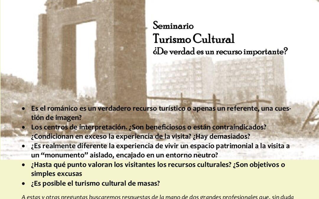 Seminario sobre Turismo Cultural martes 21 de Julio a las 18 horas organizado por Urbs et Ager e INCUNA.