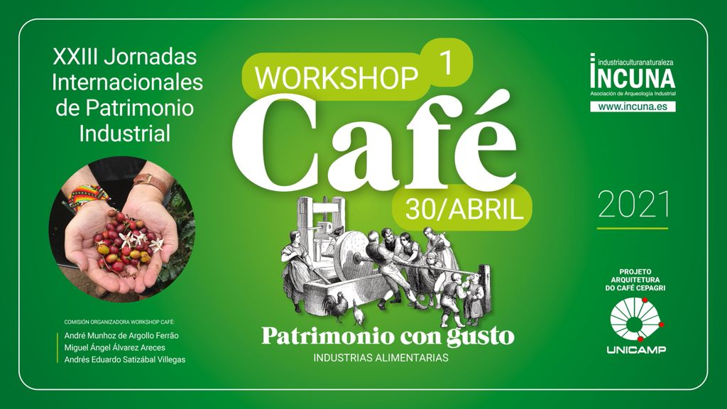 PATRIMONIO CON GUSTO «EL CAFÉ»: WEBINARIO INTERNACIONAL VIERNES 30 DE ABRIL. ACCESO LIBRE.
