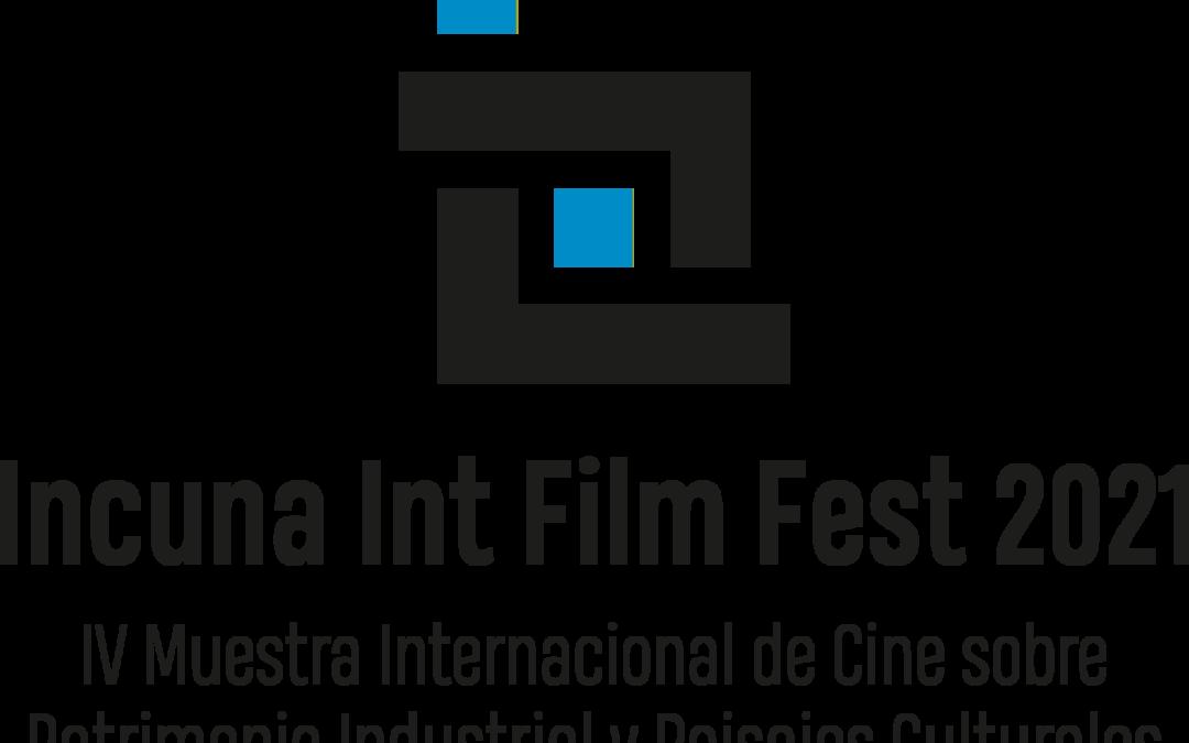 IV MUESTRA INTERNACIONAL DE CINE SOBRE PATRIMONIO INDUSTRIAL Y PAISAJES CULTURALES INCUNA 2021 (IFF)